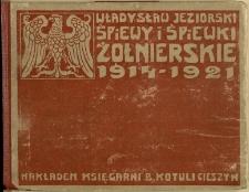 Śpiewy i śpiewki żołnierskie : 1914-1921