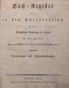 Sach-Register der in dem Amtsblättern der Königlichen Regierung zu Liegnitz für den Zeitraum von 4ten Mai 1811 bis 31sten December 1817 enthaltenen Verordnungen und Bekanntmachungen
