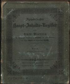 Alphabetisches Haupt-Inhalts-Register zu den Amts-Blättern der Königlichen Regierung zu Liegnitz, seit ihrem Bestehen, vom Jahre 1811 bis einschließlich 1843