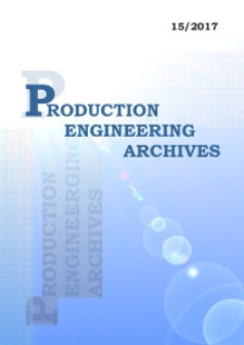 Production Engineering Archives, 2017, Vol. 15