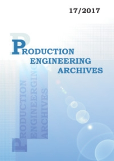 Production Engineering Archives, 2017, Vol. 17