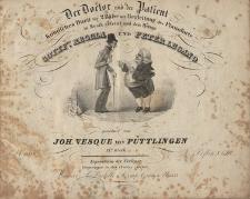 Der Doctor und der Patient. Komisches Duett für 2 Bässe mit Begleitung des Pianoforte, 13tes Werk