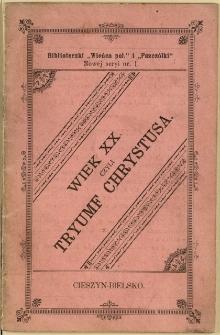 Wiek XX czyli Tryumf Chrystusa