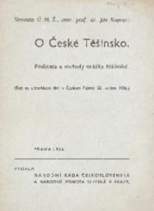 O České Těšínsko. Podstata a metody otázky těšínské