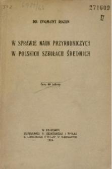 W sprawie nauk przyrodniczych w polskich szkołach średnich