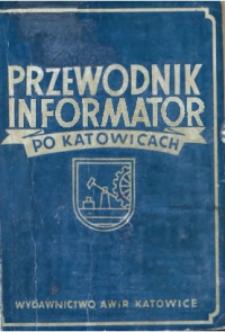 Przewodnik informator po Katowicach
