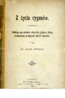 Z życia cyganów. Według opowiadania wieśniaka Gallusa, który chłopięciem przebywał wśród cyganów