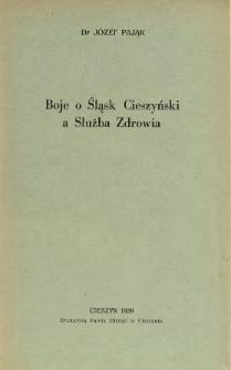Boje o Śląsk Cieszyński a służba zdrowia