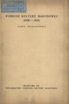 Fundusz Kultury Narodowej (1928-1937). Zarys działalności