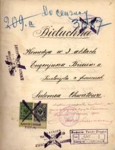 Bieluchna. Komedya w 3 aktach Eugenjusza Brieux'a. Przełożyła z francusk. Salomea Chwatowa