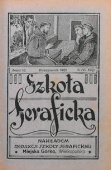 Szkoła Seraficka, 1931, R. 6, Z. 10