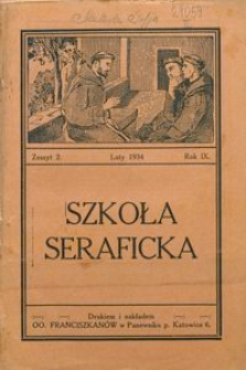 Szkoła Seraficka, 1934, R. 9, Z. 2