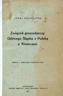 Związek gospodarczy Górnego Śląska z Polską a Niemcami