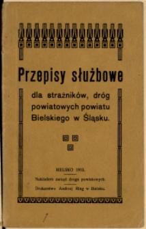 Przepisy służbowe dla strażników, dróg powiatowych powiatu Bielskiego w Śląsku