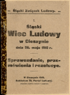 I. Śląski Wiec Ludowy w Cieszynie dnia 26. maja 1918 r.