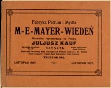 Fabryka Perfum i Mydła M-E-Mayer-Wiedeń Generalna reprezentacja na Polskę Juljusz Kauf Cieszyn [...]