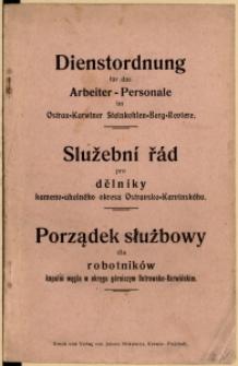 Dienstordnung für das Arbeiter-Personale im Ostrau-Karwiner Steinkohlen-Berg-Reviere, [1909]