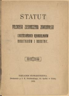 Statut Polskiego Zjednoczenia zawodowego chrześcijańskich rękodzielników, robotników i robotnic, 1912