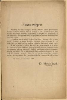 [Sprawozdanie z 40. zgromadzenia rocznego śląskiego ewangelickiego stowarzyszenia krajowego Gustawa Adolfa odbytego 6. 6. 1901 w Starem Bielsku]