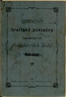 """Stanovy bratrské pokladny kamenouhelných dolu """"Heinrichs-Glück-Zeche"""" v Petřvaldě"""