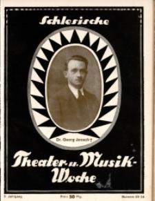 Schlesische Theater- u[nd] Musik-Woche, 1925, Jg. 2, Nr. 23/24