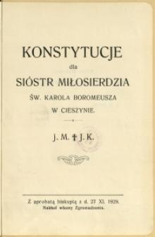 Konstytucje dla Sióstr Miłosierdzia św. Karola Boromeusza w Cieszynie