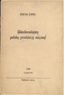 Udoskonalajmy polską produkcję mięsną!