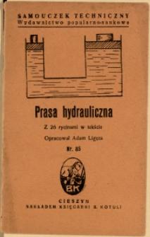 Prasa hydrauliczna : z 26 rysunkami w tekście