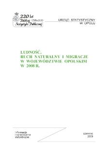 Ludność, ruch naturalny i migracje w województwie opolskim w 2008 r.