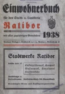 Adressbuch / Einwohnerbuch für den Stadt- und Landkreis Ratibor. 1938