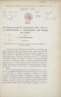 O trepanowanych czaszkach XIV-XVI w. z cmentarzyska w Łankiszkach pod Naczą na Litwie