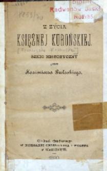 Z życia księżnej kurońskiej. Szkic historyczny przez Kazimierza Pułaskiego