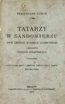 Tatarzy w Sandomierzu. Dwie legendy wierszem opowiedziane. - Wyd. 2