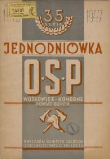Jednodniówka z okazji 35-lecia Stowarzyszenia Ochotniczej Straży Pożarnej w Wojkowicach-Komornych powiat Będzin. 1912-1947