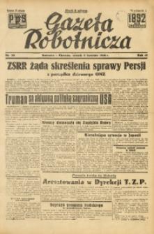 Gazeta Robotnicza, 1946, R. 45, nr 99