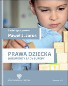 Prawa dziecka : dokumenty Rady Europy