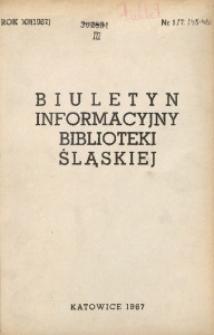 Biuletyn Informacyjny Biblioteki Śląskiej, 1967, R. 12, nr 1/2 (45/46)