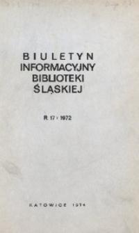 Biuletyn Informacyjny Biblioteki Śląskiej, 1972, R. 17