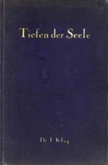 Die Tiefen der Seele : moralpsychologische Studien.