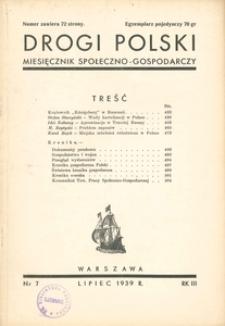 Drogi Polski. Miesięcznik społeczno-gospodarczy, 1939, R. 3, nr 7