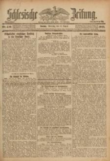 Schlesische Zeitung, 1918, Nr. 410