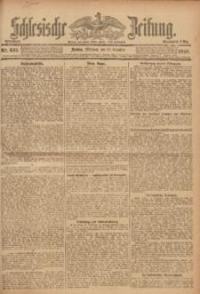 Schlesische Zeitung, 1918, Nr. 645