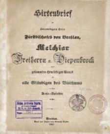 Hirtenbrief des Hochwürdigsten Herrn Fürstbischofes von Breslau, Melchior Freiherrn von Diepenbrock an den gesammten ehrwürdigen Clerus und alle Gläubigen des Bisthums bei seinem Amts-Antritte erlassen