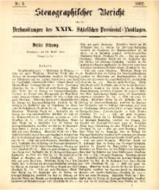 Stenographischer Bericht über die Verhandlungen des XXIX. Schlesischen Provinzial-Landtages, 1882, No. 3