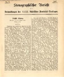 Stenographischer Bericht über die Verhandlungen des XXXII. Schlesischen Provinzial-Landtages, 1887, No. 6