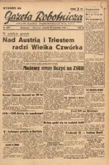 Gazeta Robotnicza, 1947, R. 55, nr 109