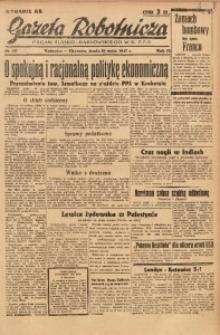 Gazeta Robotnicza, 1947, R. 55, nr 137