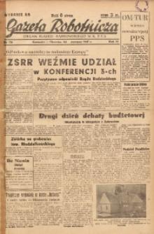 Gazeta Robotnicza, 1947, R. 55, nr 170