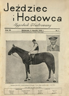 Jeździec i Hodowca, R. 7 (1928), Nry 1-14