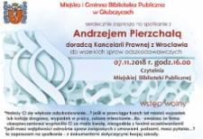 Zaproszenie na spotkanie z Andrzejem Pierzchałą doradcą Kancelarii Prawnej. Listopad 2018.